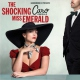 Emerald Caro The Shocking Miss Emerald