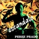 Prado, Perez Escandalo -Lp+Cd- [LP]
