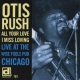 Rush, Otis All Your Love I Miss Lovi