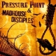 Pressure Point / Madhouse D Split