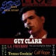 Clark, Guy Live From Dixie´s Bar &..