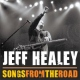 Healey, Jeff Songs From the.. -Cd+Dvd-