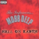 Mobb Deep Hell On Earth