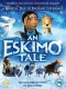 Animation DVD An Eskimo Tale