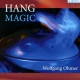 Ohmer, Wolfgang CD Hang Magic