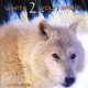Wychazel CD White Wolf Spirit 2