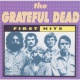 Grateful Dead First Hits